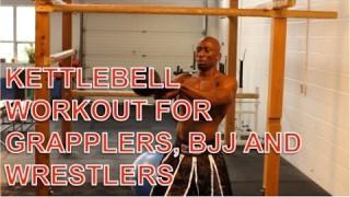 Grapplers Circuit – Kettlebell Training for BJJ