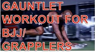 Grapplers/BJJ Workout: Gauntlet Circuit