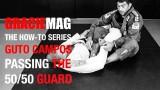Guto Campos – passing the 50/50 guard