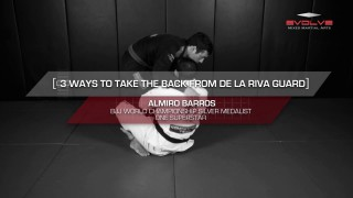 3 Essential Back Takes From The De La Riva Guard