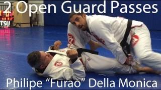 """2 Open Guard Passes – Philipe """"Furao"""" Della Monica"""
