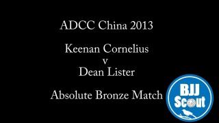 Keenan Cornelius v Dean Lister ADCC China 2013 – BJJ Scout