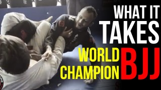 What it takes to become a BJJ World Champion