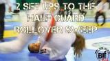 2 Set Ups to Half Guard Rollover Sweep – Gile Huni