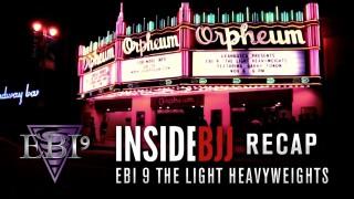 EBI 9 BRACKET RECAP