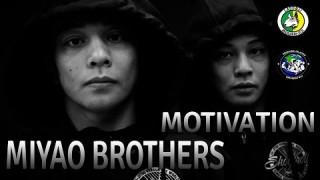 Miyao Brothers Motivatate Like No Other!
