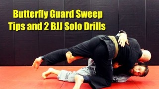 Butterfly Guard Sweep Tips and 2 BJJ Solo Drills