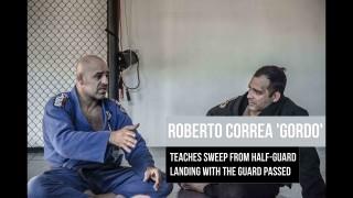 Roberto Correa Gordo Teaches Sweep From Half guard