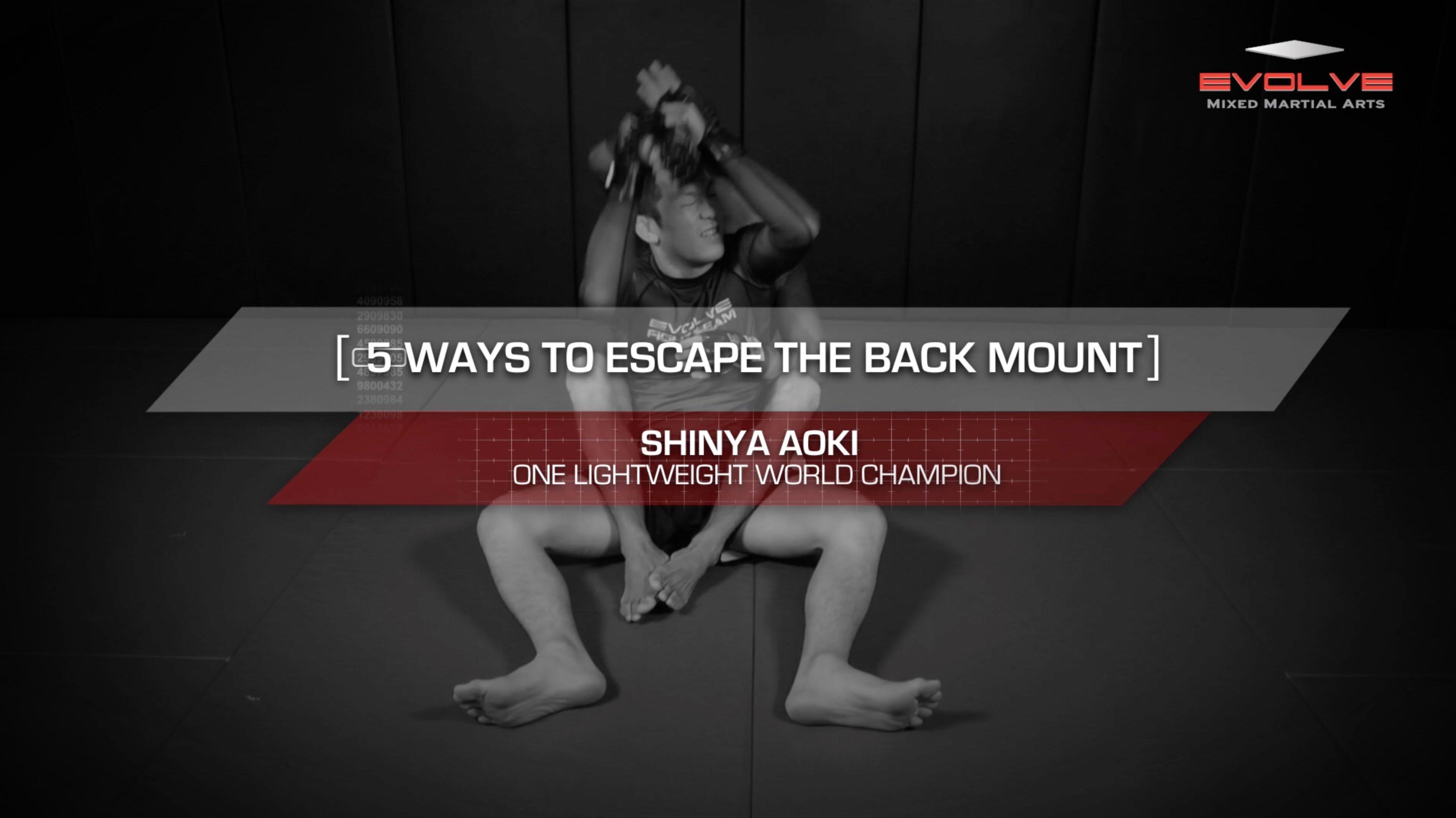 Shinya Aoki's 5 Ways To Escape The Back Mount | Evolve University