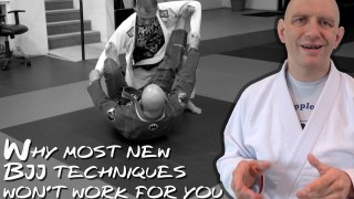 Why Most New BJJ Techniques Won't Work For You