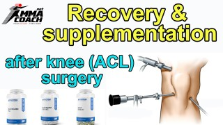 Recovery & Supplementation After Knee (ACL) Surgery