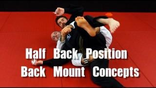 Tips for Holding BJJ Back Mount (Lock The Hips w/ Half Back)