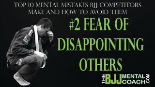 Mental Mistakes #2: FEAR OF DISAPPOINTING OTHERS