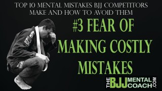 Mental Mistakes #3: Fear of making costly mistakes