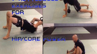 7 BJJ/MMA Specific Kettlebell exercises for Hip/Core power