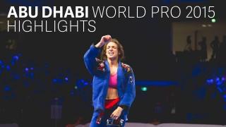 Abu Dhabi World Pro Jiu Jitsu 2015 – Highlights