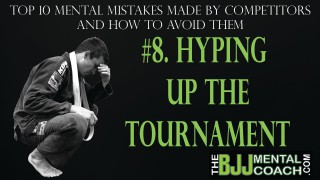 "BJJ Mental Coach: ""Hyping the tournament up"""