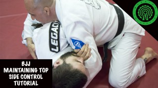 BJJ Maintaining Top Side Control Tutorial