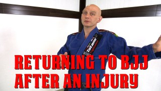 Returning to BJJ Training after an Injury