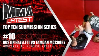 Top Ten Submission Series | #10 – Dustin Hazelett vs Tamdan McCrory