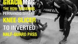 Fernando Terere – Knee slicer to the inverted half guard pass