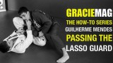 Pass the lasso guard with Guilherme Mendes