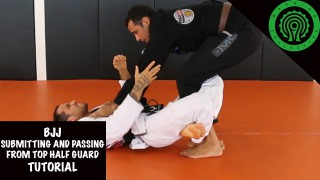 Submission and Passing from Top Half Guard Tutorial
