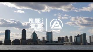 Polaris 3: Prologue Episode 3