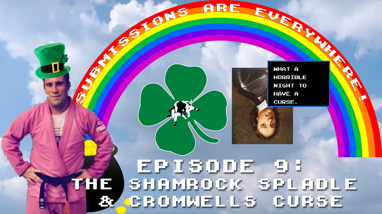 Submissions Are Everywhere!: Episode 09 – The Shamrock Spladle & Cromwell's Curse