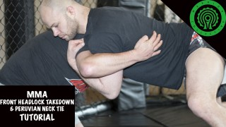 Front Headlock Takedown into Peruvian Neck Tie Tutorial