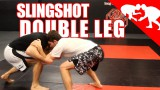 Slingshot double leg take down