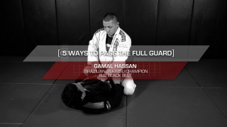 5 Essential Ways To Pass The Full Guard  – Gamal Hassan (Evolve)