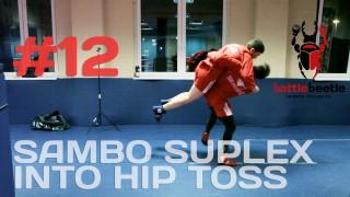 Sambo Suplex – Hip Toss – Kirill Sementsov