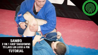 Sambo Two on One Grip Takedowns – Stuart Tomlinson