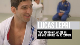 Lucas Lepri talks focus on flawless BJJ, and who inspired him to compete