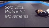 Solo BJJ Drills: Horizontal Movements – Matt Kirtley AKA Aesopian