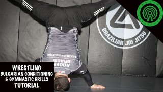 Wrestling Bulgarian Conditioning & Gymnastic Drills for Combat Sports Tutorial