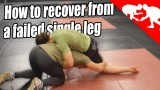 How to recover from a failed single leg
