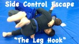 2 SIDE CONTROL ESCAPES: Leg Hook 1 and 2 -Christopher Costa