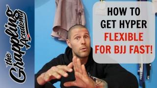 How To Get HYPER FLEXIBLE For Jiu Jitsu! – Tom Davey