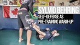 Sylvio Behring on how to use self defense as pre training warm up