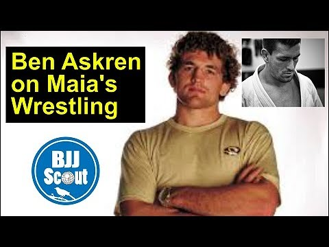 Ben Askren on Maia's Wrestling, And recent fights – BJJSCOUT