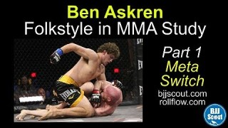 BJJ Scout: Ben Askren – Folkstyle in MMA Study Part 1 (Meta Switch)