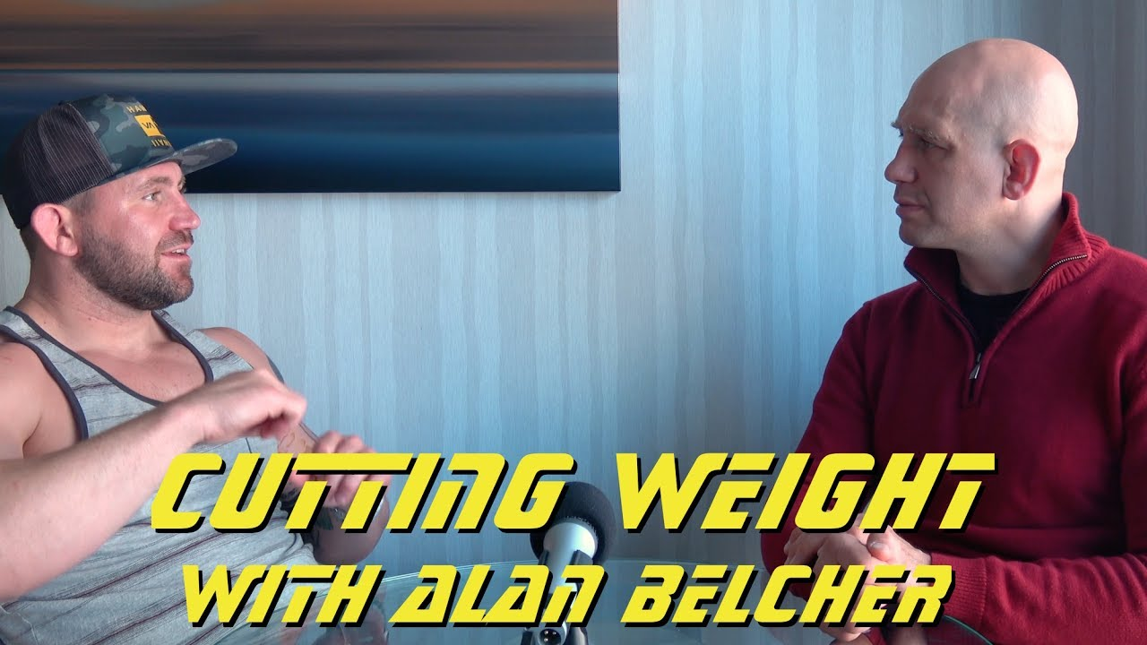 How to Cut Weight for the UFC with Alan Belcher & Stephan Kesting