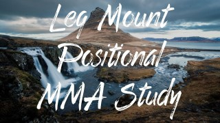 Sonny Brown – Leg Mount Ride – BJJ and MMA Grappling Positional Study