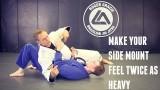 Make Your Side Mount Feel Twice as Heavy