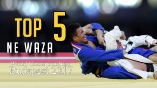 Top 5 Ne Waza | World Championships Budapest 2017
