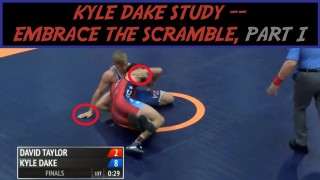 Kyle Dake Study — Embrace the Scramble: Part I