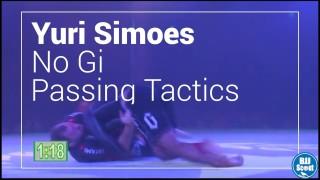 BJJ Scout: Yuri Simoes NoGi Passing Study