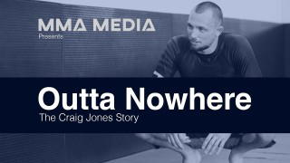 Outta Nowhere | The Craig Jones Story